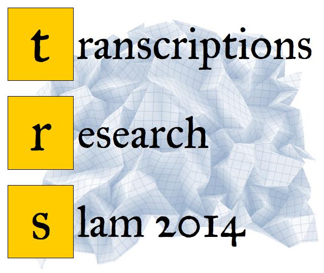 Transcriptions Seventh Annual Research Slam